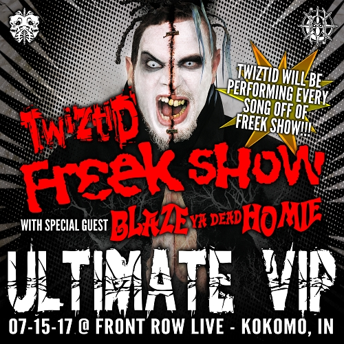 Twiztid Freek Show Ultimate VIP Package 7/15/17