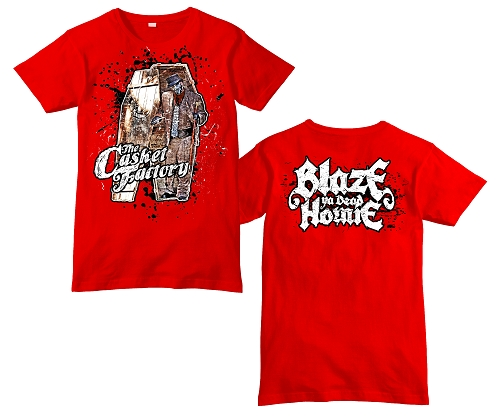 BLAZE RED CASKET FACTORY T