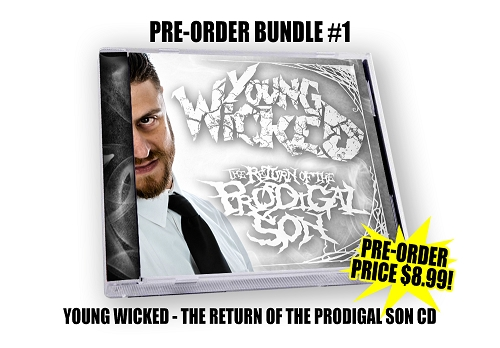 Young Wicked The Return Of The Prodigal Son CD