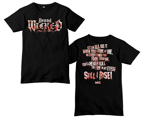Young Wicked Still I Rise Shirt