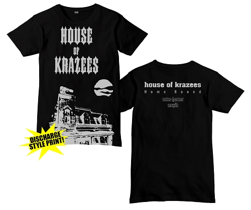House of Krazees Homebound Shirt