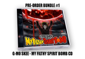 "G-Mo Skee ""My Filthy Spirit Bomb"" CD"