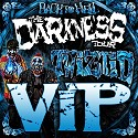 The Darkness Tour VIP Package - Venue Pickup Only